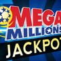 $318 million Mega Millions jackpot up for grabs