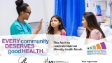 Minority Health Month: Bridging health equity across communities