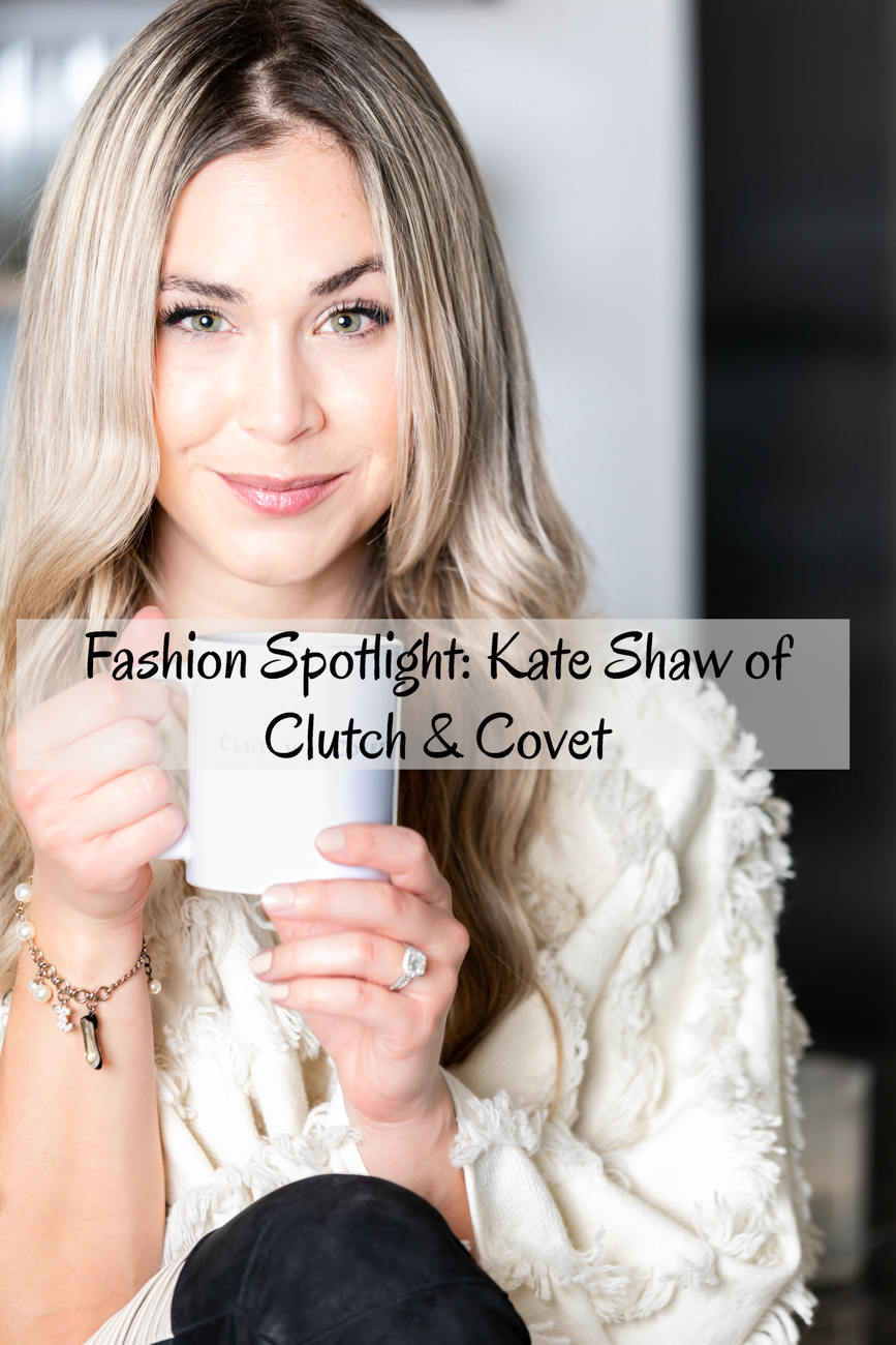 Fashion Spotlight: Kate Shaw of Clutch & Covet / Image: Amy Elisabeth Spasoff // Published: 7.31.18