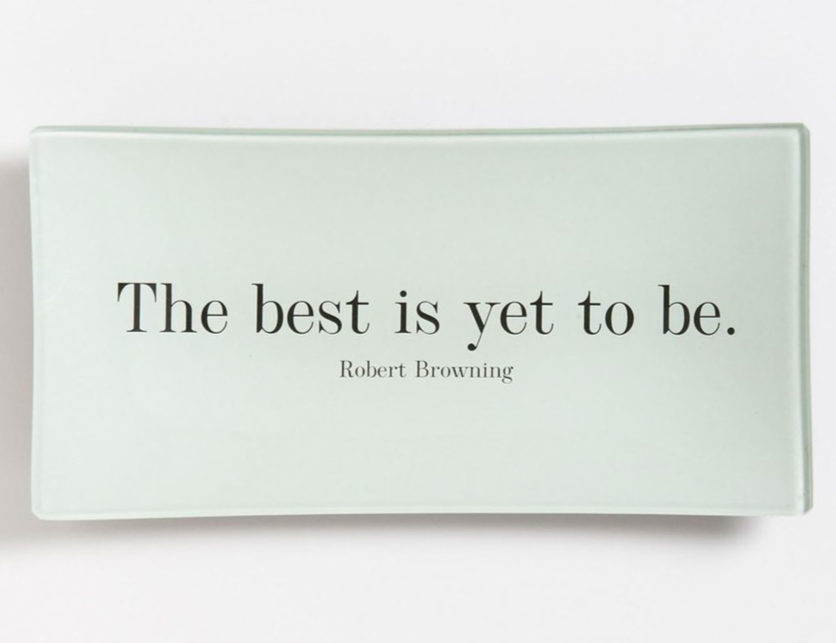 Ben's Garden 'The Best is Yet' Trinket Tray ($58). Find on nordstrom.com. (Image courtesy of Nordstrom)