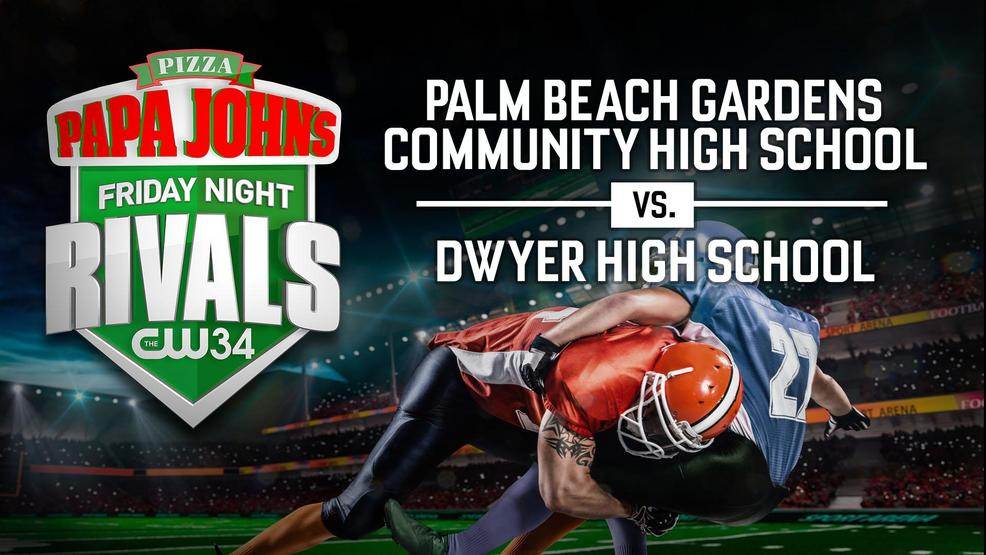 Watch Dwyer High School Vs Palm Beach Gardens High School Wtvx