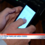 CONSUMER ALERT: Keep an eye out for phone scams using local area codes