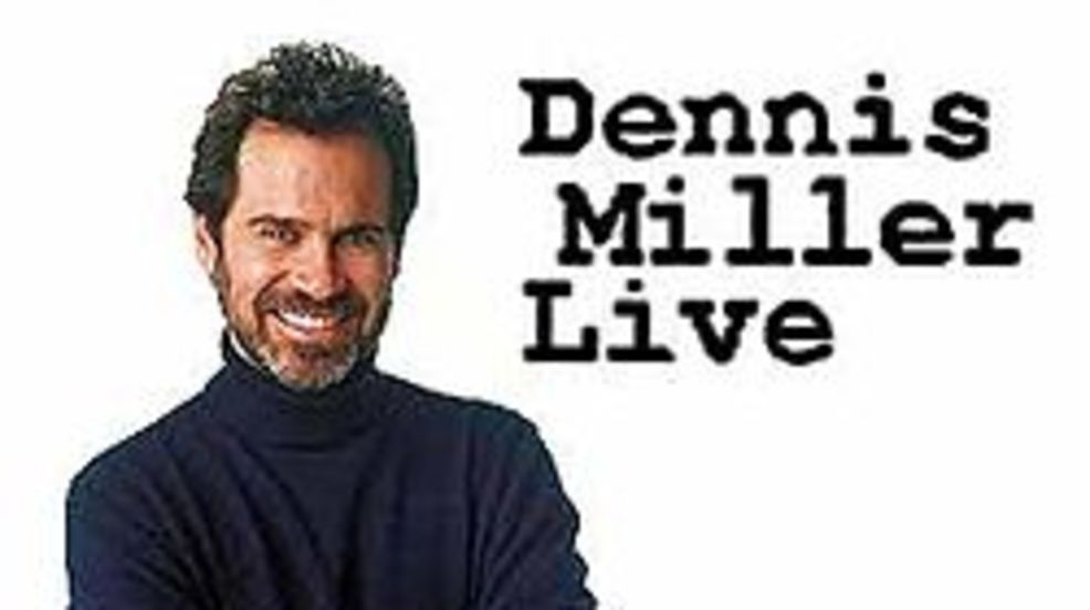 Dennis Miller brings political satire to Tacoma this weekend