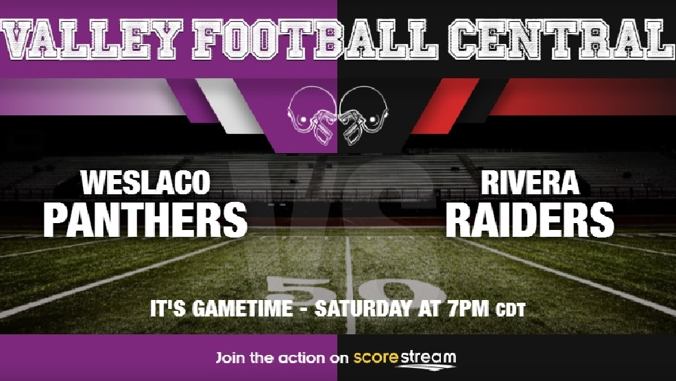 Watch Live: Weslaco Panthers vs. Brownsville Rivera Raiders