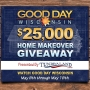 2017 Good Day Wisconsin $25,000 Home Makeover Giveaway