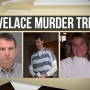 UPDATE: Lovelace Murder Trial - Springfield, IL