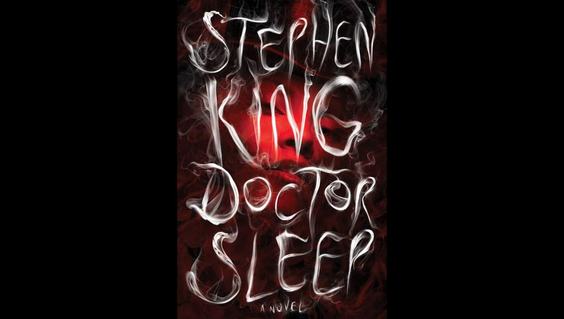 """Doctor Sleep"" by Stephen King. (Cover art courtesy Gallery Books)"