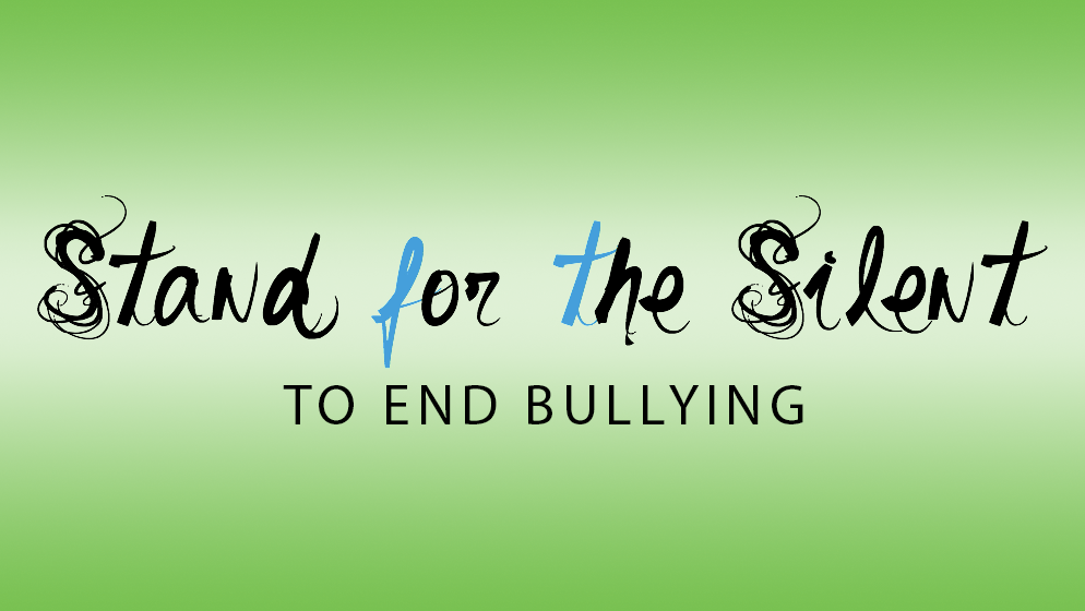 Stand for the Silent - To End Bullying
